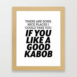 Kabob Framed Art Print