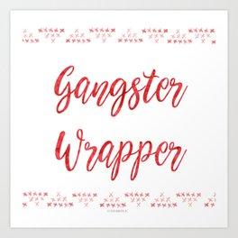 Holiday Fun: Gangster Wrapper Art Print