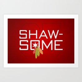 Shawsome Art Print