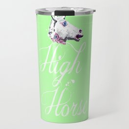 """Get on your High Horse"" Travel Mug"