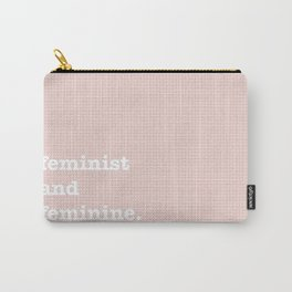 feminist and feminine Carry-All Pouch