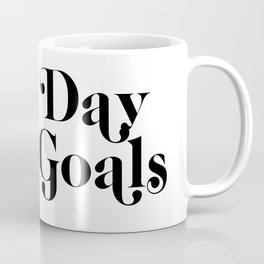 new day new goals Coffee Mug
