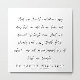 11        | 200319 |  Friedrich Nietzsche Quotes Metal Print