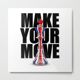 Make Your Move UK / 3D render of chess king with British flag Metal Print