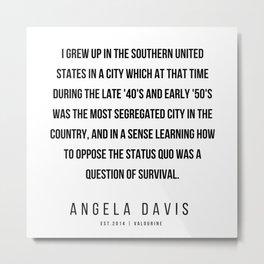 51    |  Angela Davis | Angela Davis Quotes |200609 Metal Print