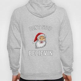 Don'T Stop Believin Hoody