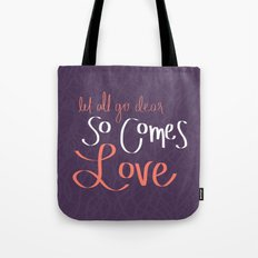 So Comes Love Tote Bag