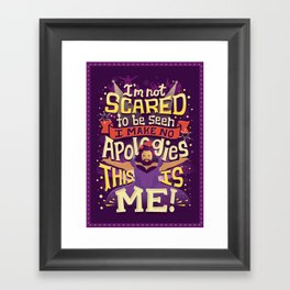 This Is Me Framed Art Print