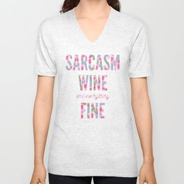 Sarcasm, Wine and Everything Fine Unisex V-Neck