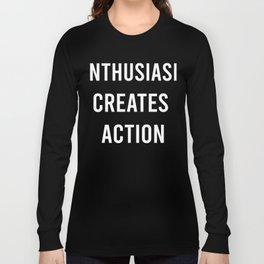 Enthusiasm Long Sleeve T-shirt