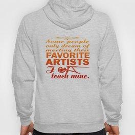 Art Teacher Hoody