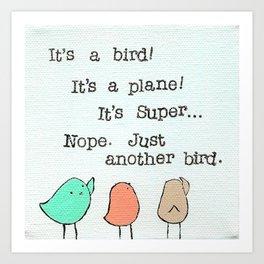 Plain Bird Art Print