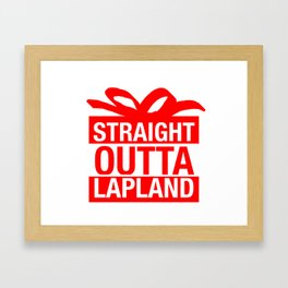 Straight Outta Lapland Framed Art Print