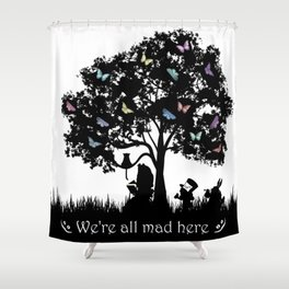 We're All Mad Here III - Alice In Wonderland Silhouette Art Shower Curtain