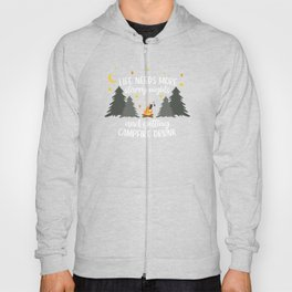 Campfire Life Needs More Starry Nights and Getting Campfire Drunk Hoody