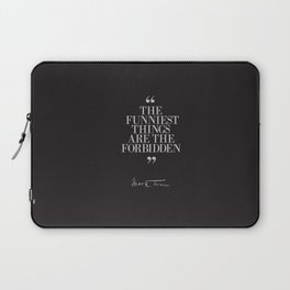 Mark Twain Quote on the funniest things in life, typography, illustration, for laughing, happy life Laptop Sleeve