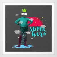 super hero Art Prints featuring SUPER HERO by SNEP