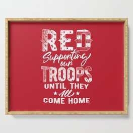 RED Friday Supporting Our Troops Military Serving Tray