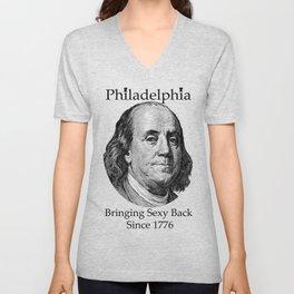 Bringing Sexy Back - Ben Franklin - Philadelphia Unisex V-Neck