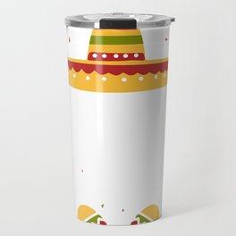 Mexican spanish Sombrero, Hola Bitchachos Party Travel Mug