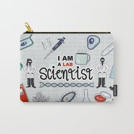 I Am a Lab Scientist Carry-All Pouch