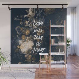 Love will tear us apart Wall Mural