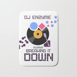 DJ Enzyme - Always Breaking It Down Bath Mat