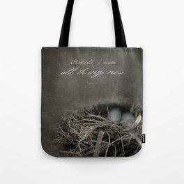 New Beginings~ nest Tote Bag