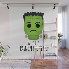 What A Pain In The Neck! Wall Mural