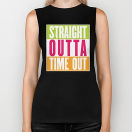 Straight Outta Time Out Biker Tank