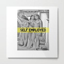 Self Employed Metal Print