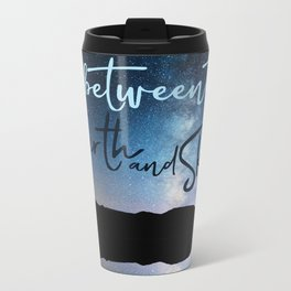 In Between the Earth and Sky Metal Travel Mug