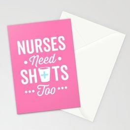 Nurses Need Shots Too, Funny Saying Stationery Cards
