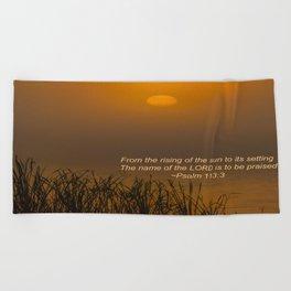 Psalm 113:3 Sunrise Beach Towel