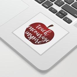 Teach Encourage Inspire Sticker