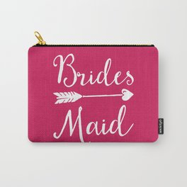Bridesmaid Wedding Quote Carry-All Pouch