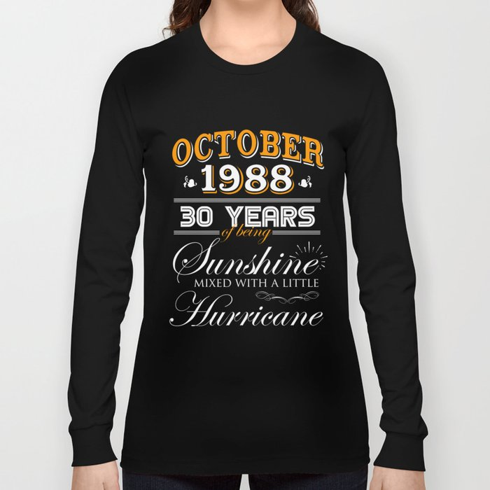 fa3ff6a69c October 1988 Gifts 30 Years Anniversary Celebration Long Sleeve T-shirt