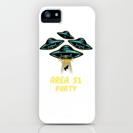 AREA 51 PARTY iPhone Case