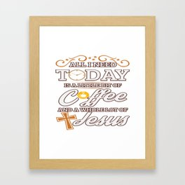 Jesus And Coffee Religion Christian Priest Gift Framed Art Print