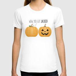 Wow, You Got Jacked! T-shirt