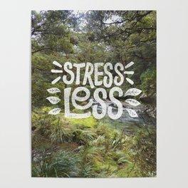 Stress Less Poster