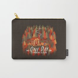One Day, Cabin Life Carry-All Pouch