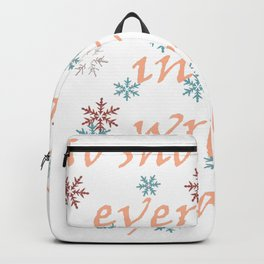 No Snowflake Ever Falls In The Wrong Place Zen Proverb Backpack