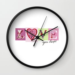 LOVE letters - LOVE you heaps Wall Clock
