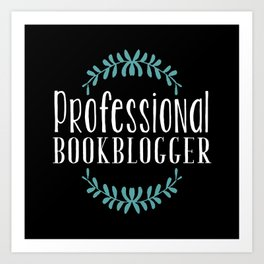 Professional Bookblogger - Black w Blue Art Print