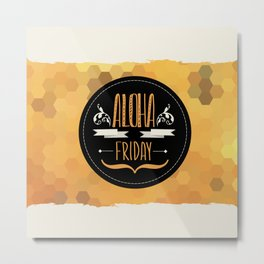 Summer poster Aloha Friday.Typography. Metal Print