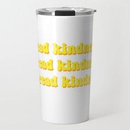 Spread Kindness Travel Mug