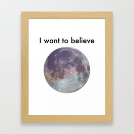 I Want to Believe, Pastel Moon Framed Art Print