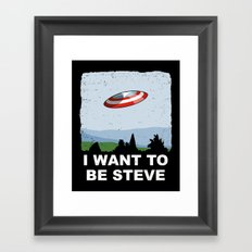 I Want To Be Steve Framed Art Print
