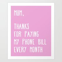 My Phone Bill Art Print